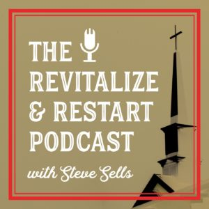 The Revitalize and Restart Podcast with Steve Sells